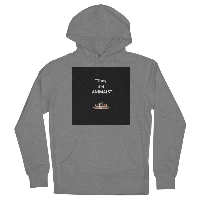 Animals Women's French Terry Pullover Hoody by LatinX Strong