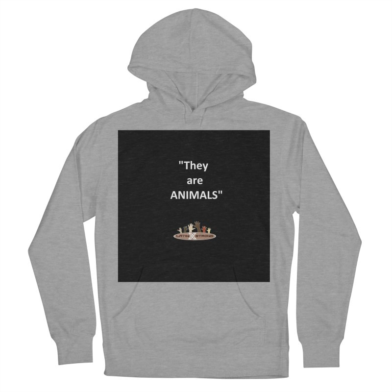 Animals Women's Pullover Hoody by LatinX Strong