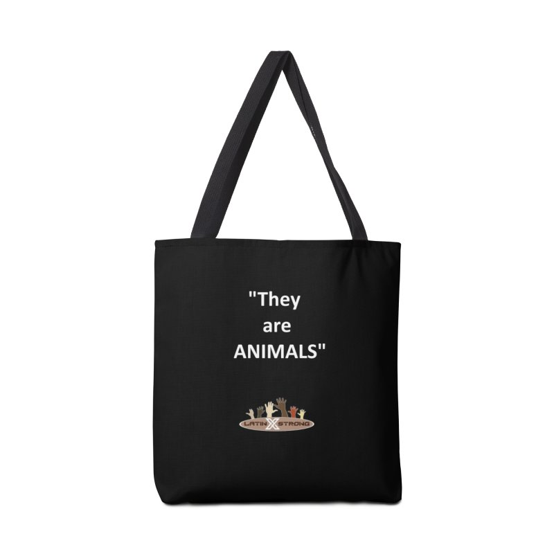 Animals Accessories Tote Bag Bag by LatinX Strong