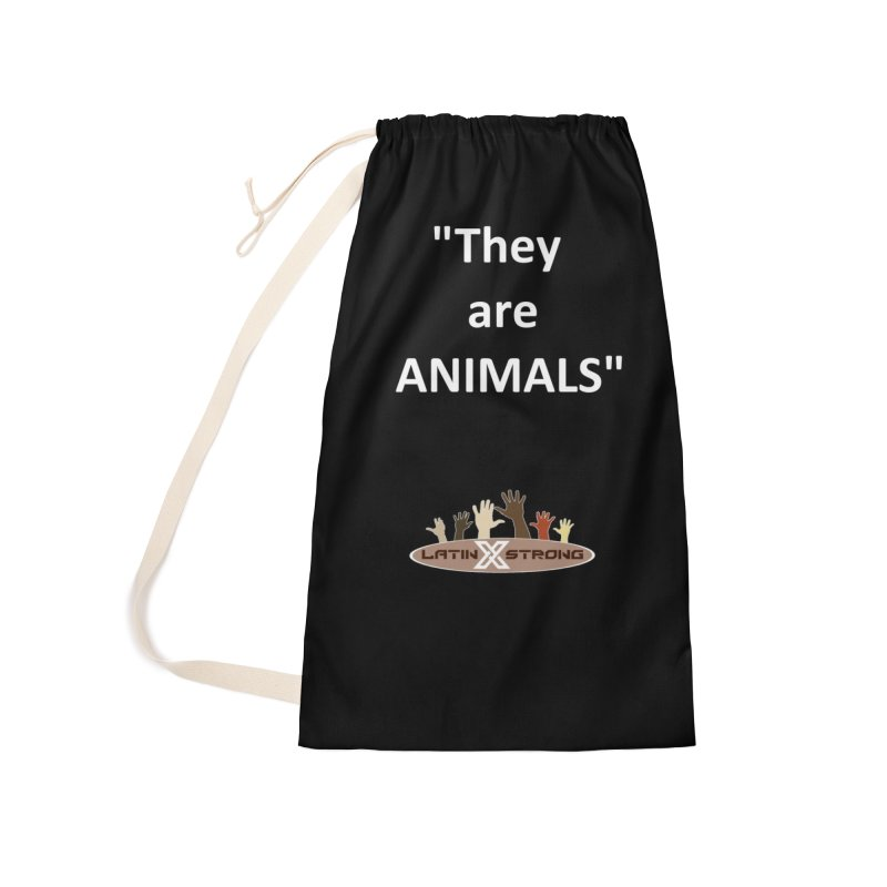 Animals Accessories Laundry Bag Bag by LatinX Strong
