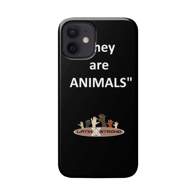 Animals Accessories Phone Case by LatinX Strong