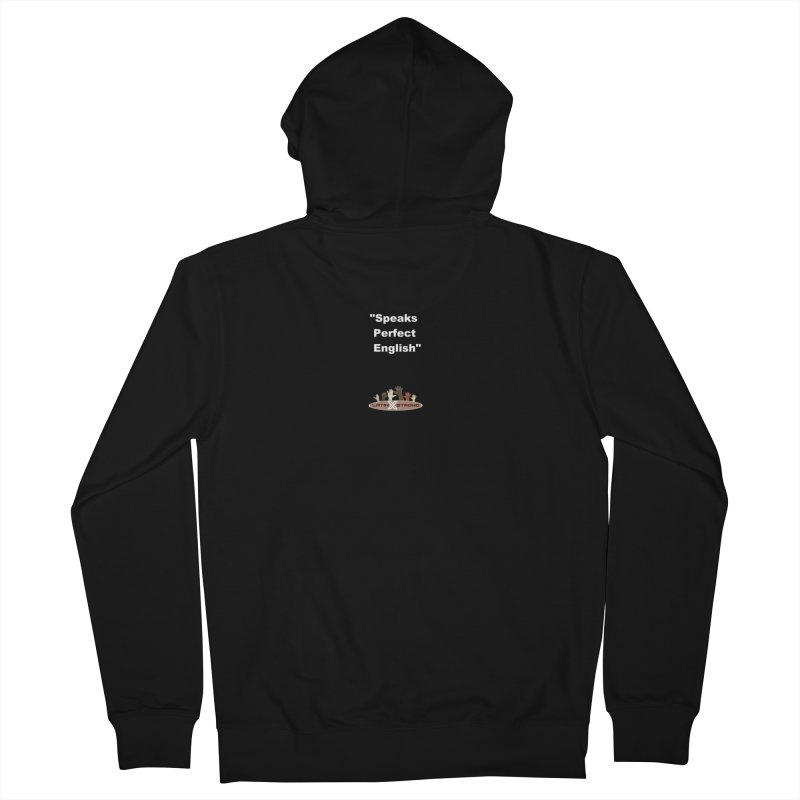 """Speaks Perfect English"" Men's French Terry Zip-Up Hoody by LatinX Strong"