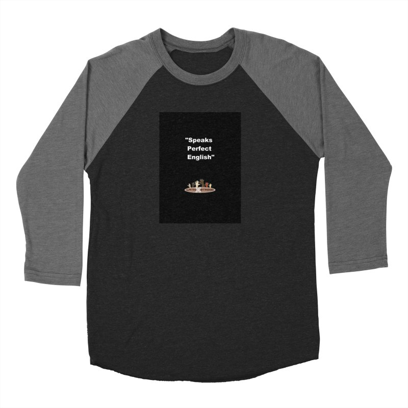 """Speaks Perfect English"" Men's Baseball Triblend Longsleeve T-Shirt by LatinX Strong"