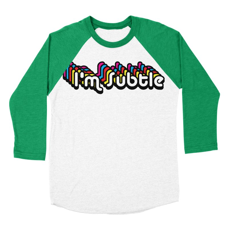 I'm Subtle  Men's Baseball Triblend T-Shirt by LaurenVersino's Artist Shop