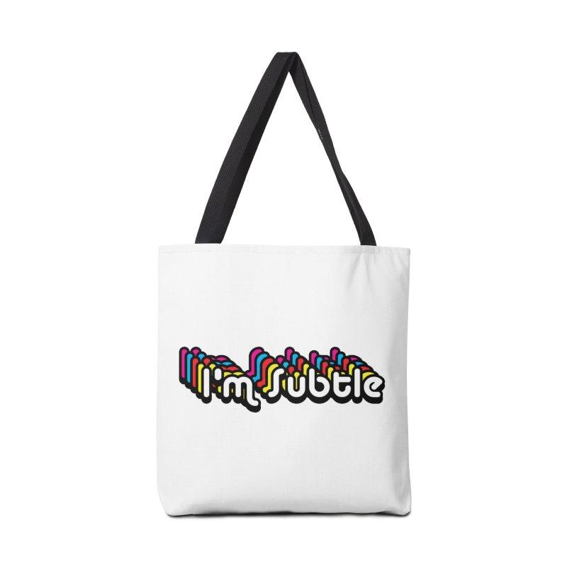 I'm Subtle  Accessories Bag by LaurenVersino's Artist Shop