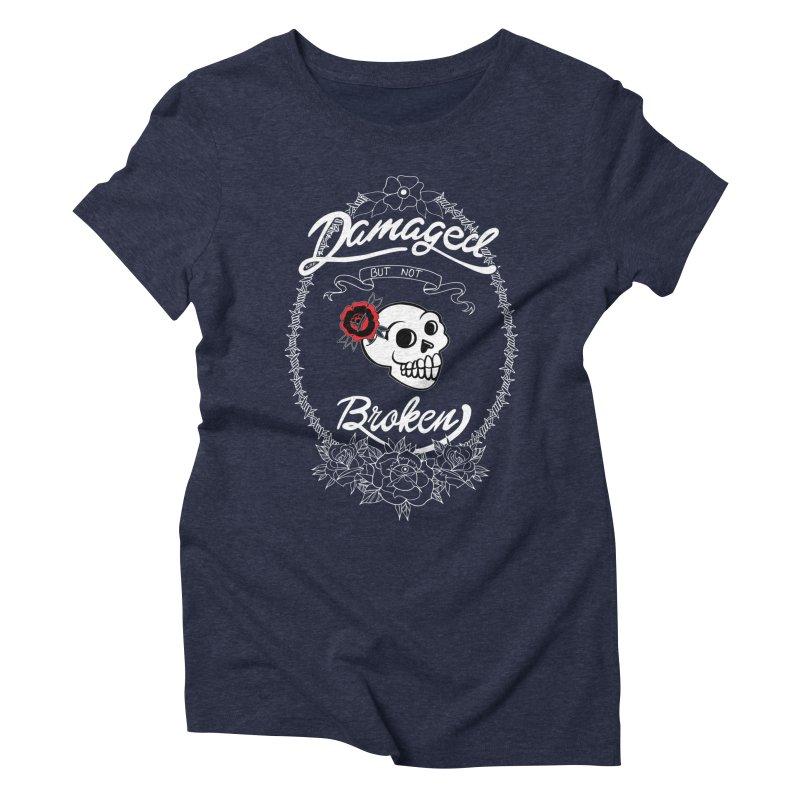 Damaged Not Broken 2018 Women's Triblend T-Shirt by LaurenVersino's Artist Shop