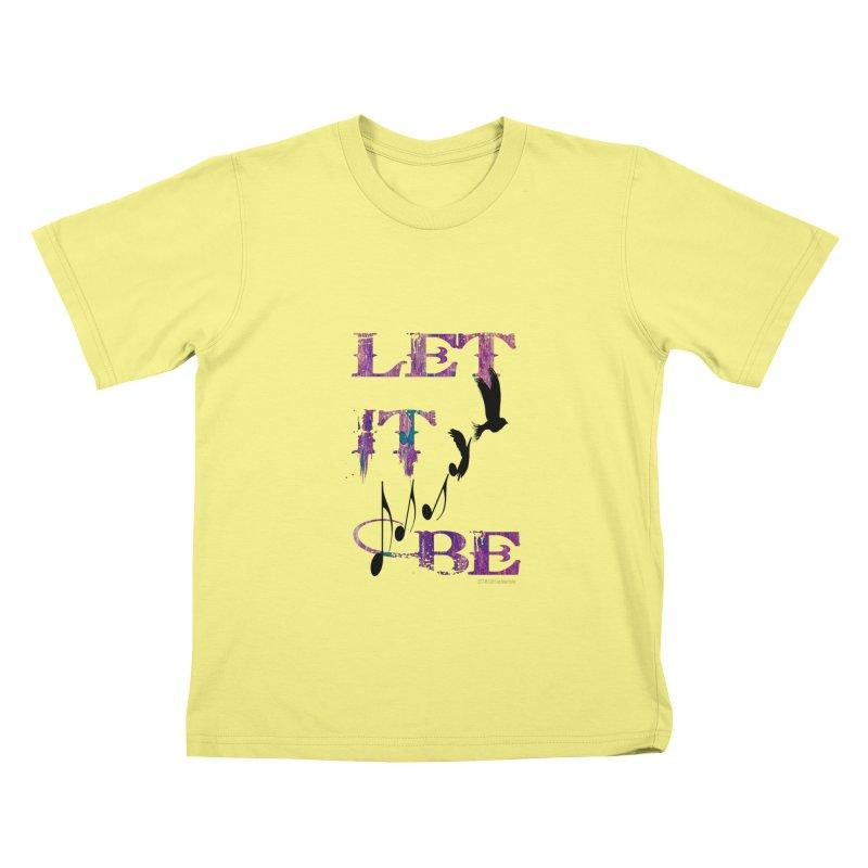 Let It Be Kids T-shirt by LazyBonesStudios's Artist Shop