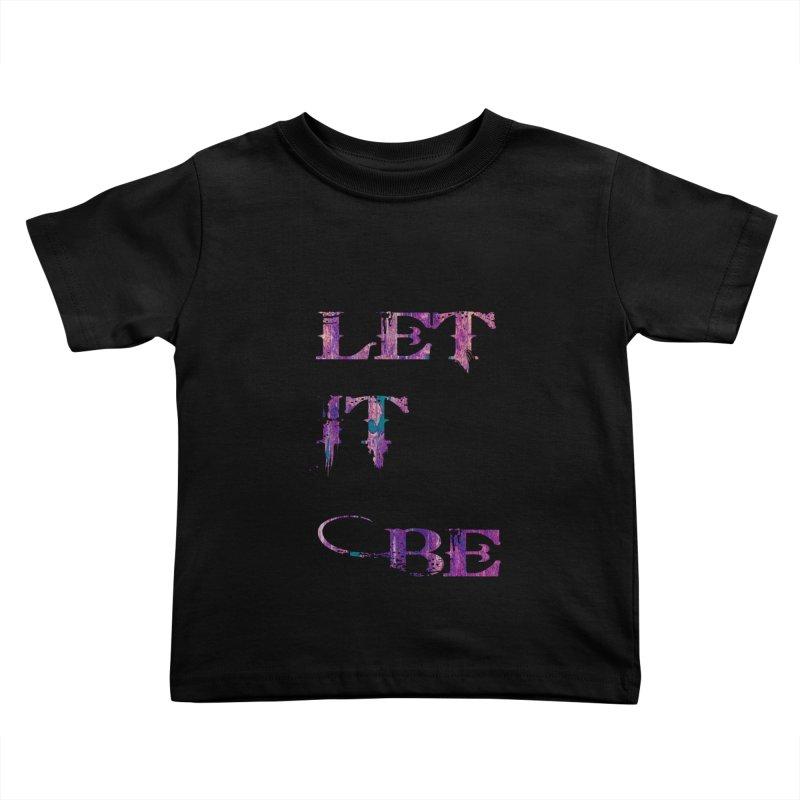 Let It Be   by LazyBonesStudios's Artist Shop