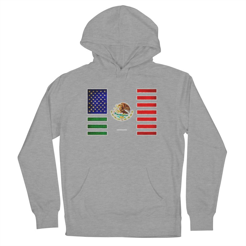 MEXICAN AMERICAN FLAG Women's Pullover Hoody by LazyBonesStudios's Artist Shop