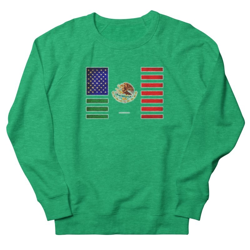 MEXICAN AMERICAN FLAG Women's Sweatshirt by LazyBonesStudios's Artist Shop