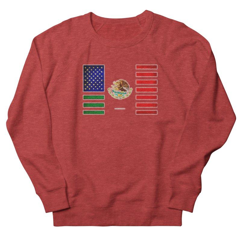 MEXICAN AMERICAN FLAG Women's Sweatshirt by LazyBonesStudios's Artist Shop