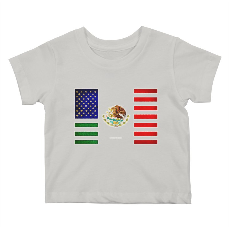 MEXICAN AMERICAN FLAG Kids Baby T-Shirt by LazyBonesStudios's Artist Shop