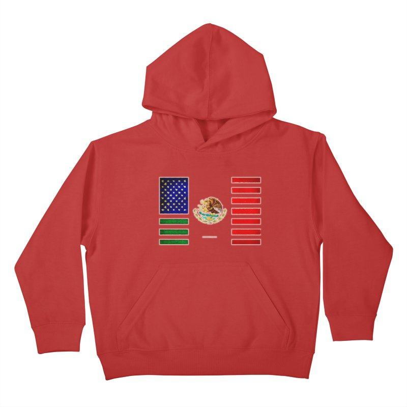 MEXICAN AMERICAN FLAG Kids Pullover Hoody by LazyBonesStudios's Artist Shop