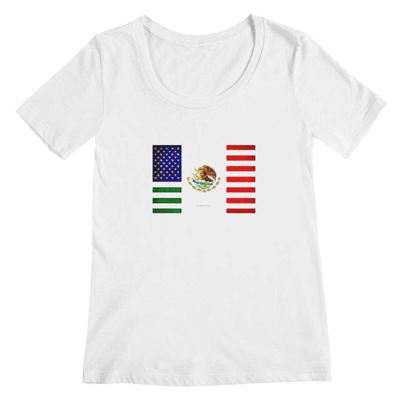MEXICAN AMERICAN FLAG Women's Scoopneck by LazyBonesStudios's Artist Shop