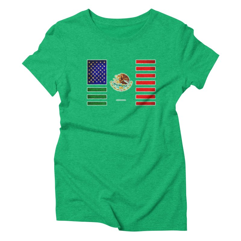MEXICAN AMERICAN FLAG Women's Triblend T-Shirt by LazyBonesStudios's Artist Shop