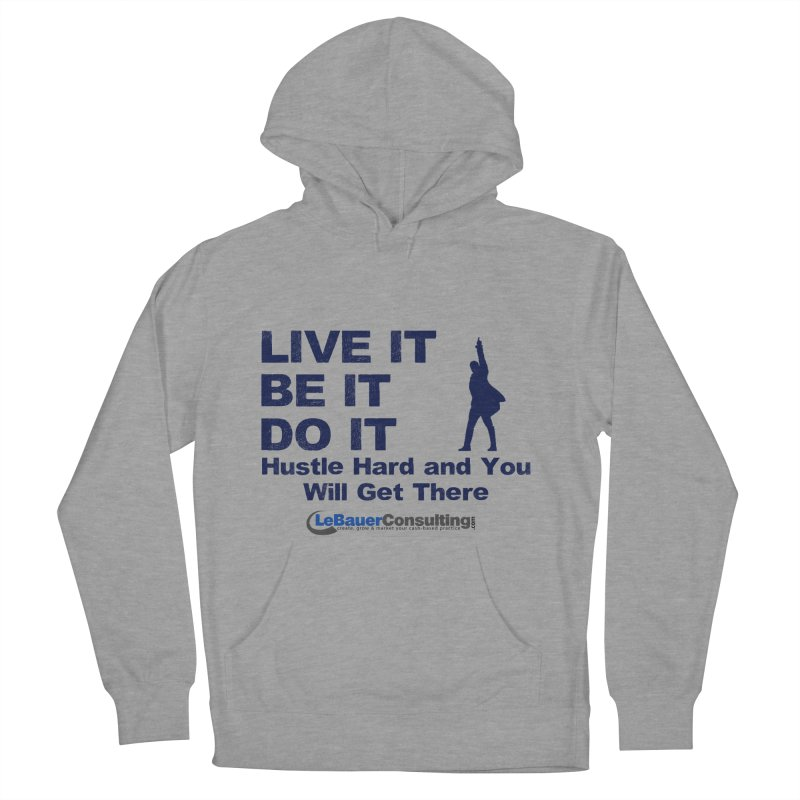 Hustle Hard Light Women's French Terry Pullover Hoody by Aaron LeBauer's Shop