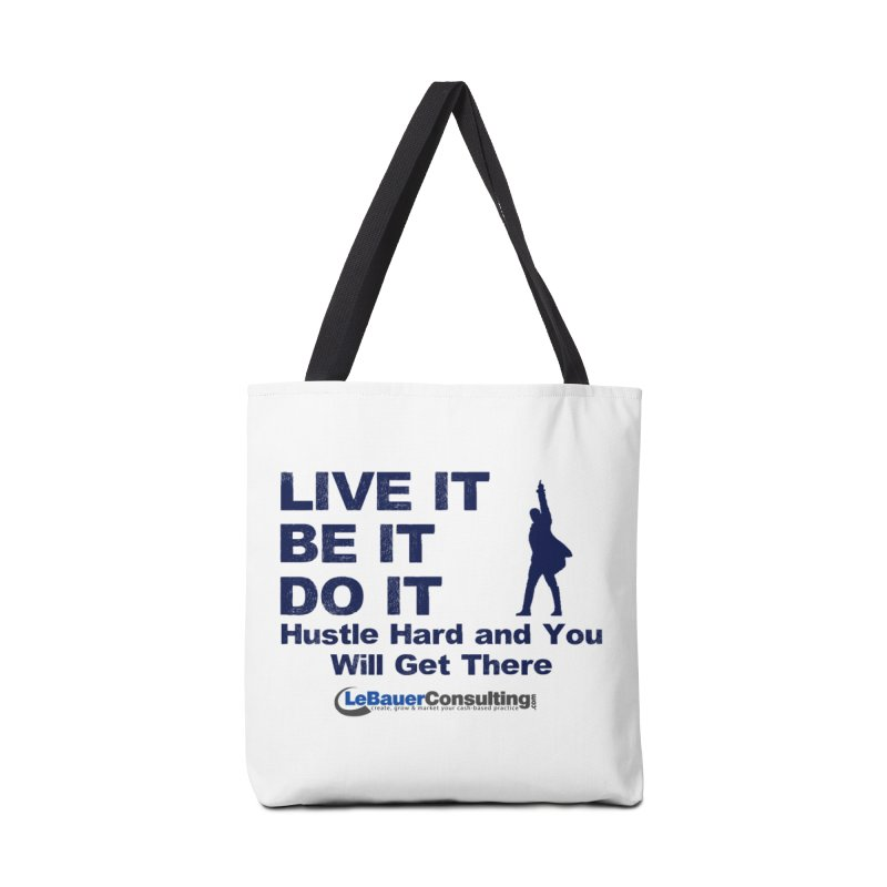 Hustle Hard Light Accessories Tote Bag Bag by Aaron LeBauer's Shop