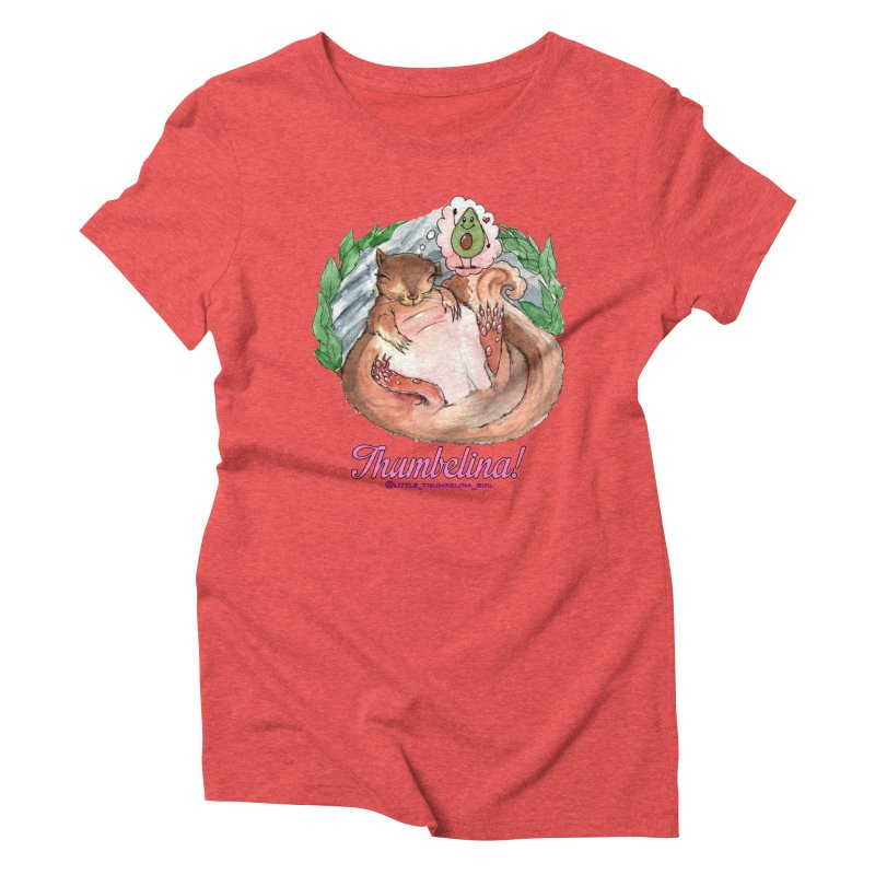 "Clothing - ""Sweet Dreams for Thumbelina"" Women's Triblend T-Shirt by Len Hernandez's Artist Shop"