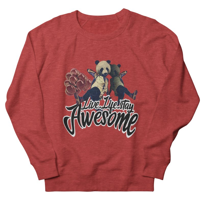 Live Life Stay Awesome Men's French Terry Sweatshirt by Leonlegacy's Artist Shop