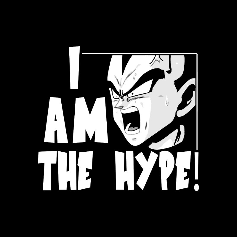 I AM THE HYPE by Lesser Key's Artist Shop