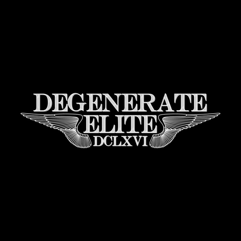 Degenerate Elite by LesserKey's Artist Shop