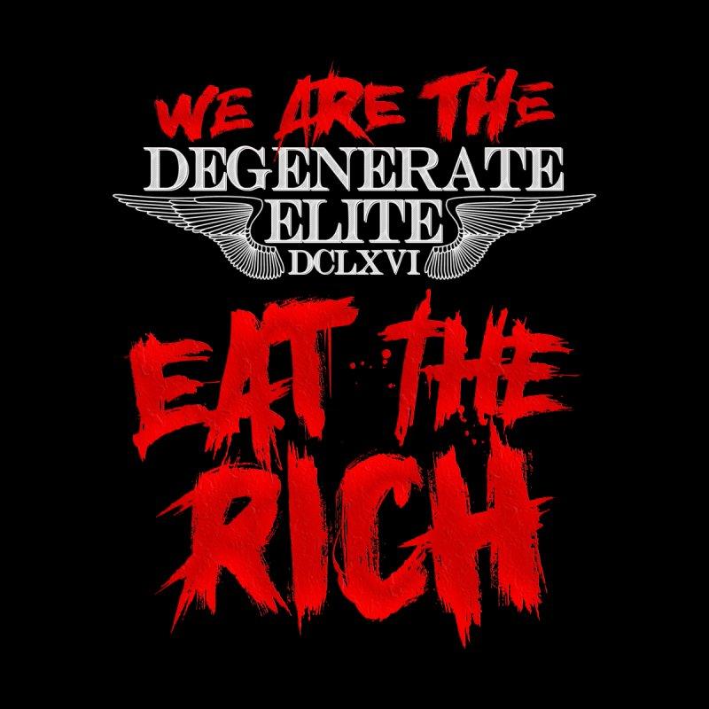 DE - Eat The Rich by LesserKey's Artist Shop