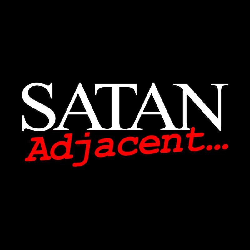 Satan Adjacent... by LesserKey's Artist Shop