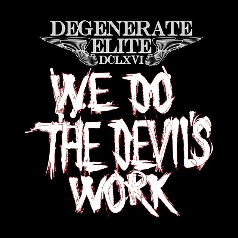 We Do The Devil's Work by Lesser Key's Artist Shop
