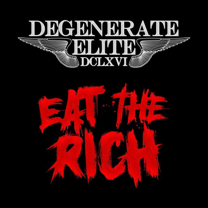DegenElite EAT THE RICH 2 by Lesser Key's Artist Shop