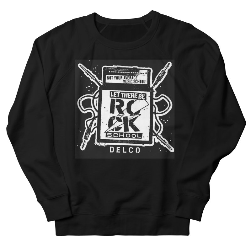 Let There Be Rock School  / DELCO  / Amp Design Women's French Terry Sweatshirt by LetThereBeRock's Artist Shop