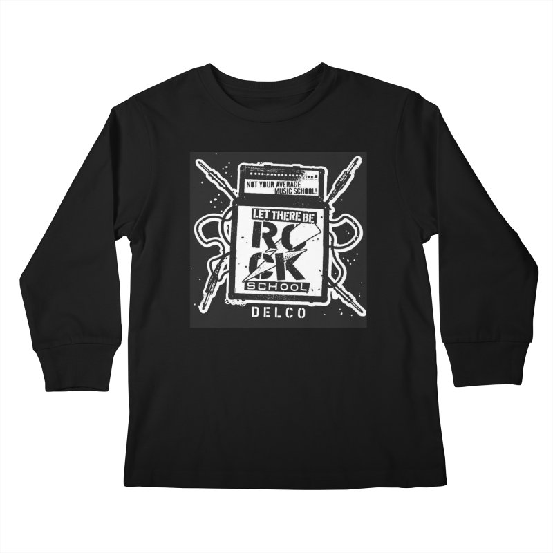 Let There Be Rock School  / DELCO  / Amp Design Kids Longsleeve T-Shirt by LetThereBeRock's Artist Shop