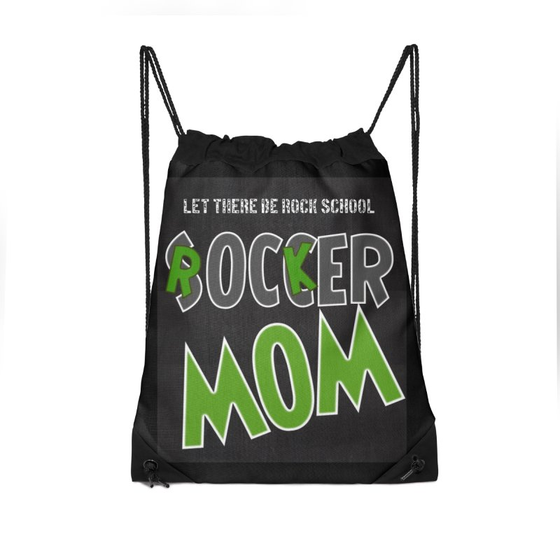 Moms ROCK! Accessories Drawstring Bag Bag by LetThereBeRock's Artist Shop