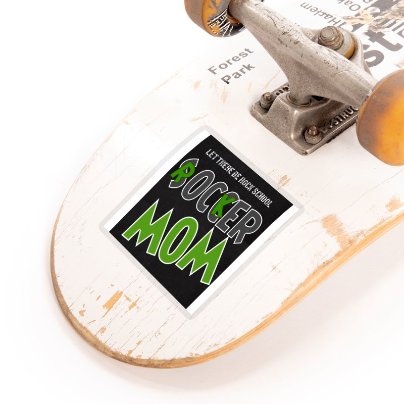 Moms ROCK! Accessories Sticker by LetThereBeRock's Artist Shop