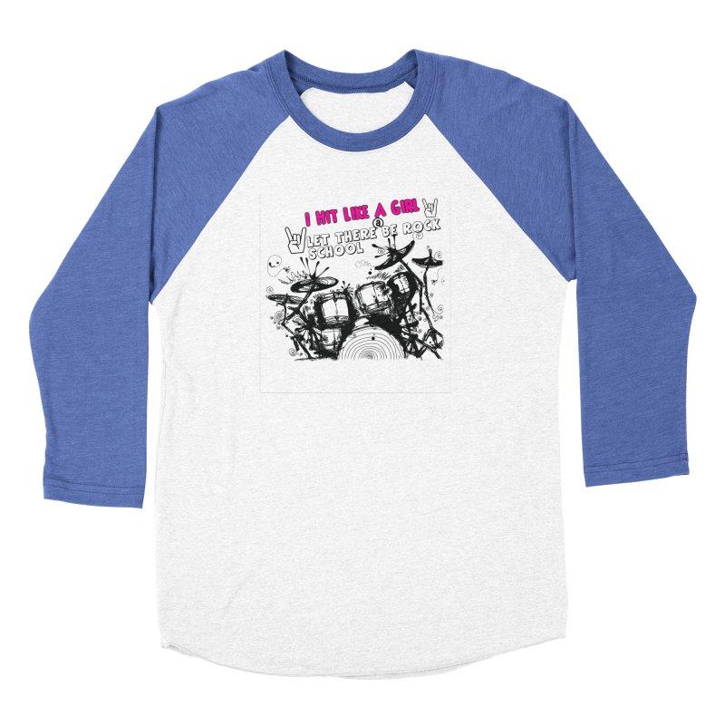 Girl Drummers ROCK! Women's Longsleeve T-Shirt by LetThereBeRock's Artist Shop