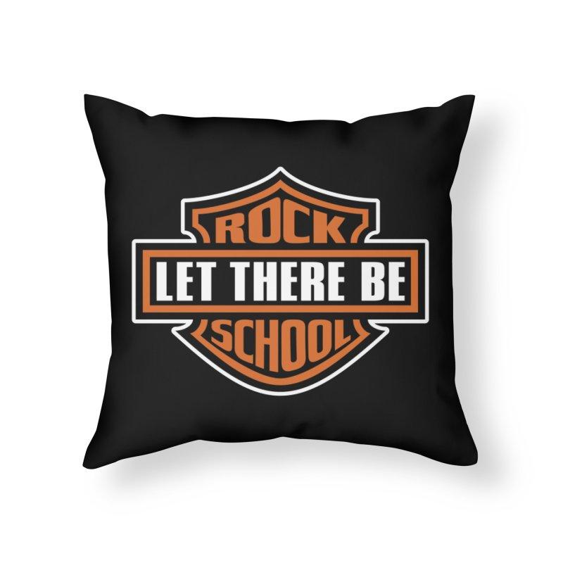 Harley inspired Rock School Logo Home Throw Pillow by LetThereBeRock's Artist Shop