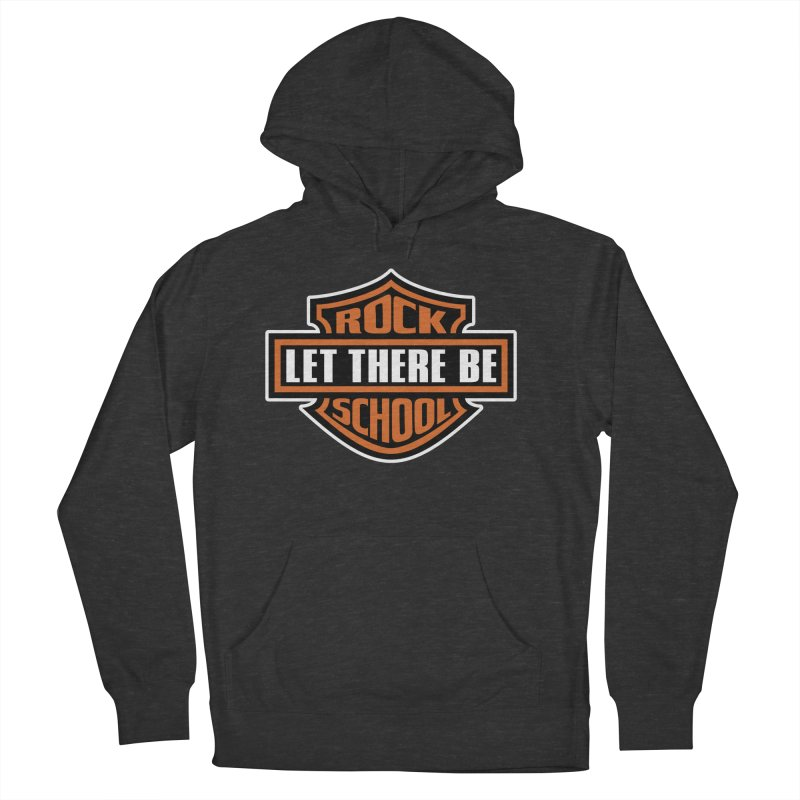 Harley inspired Rock School Logo Women's French Terry Pullover Hoody by LetThereBeRock's Artist Shop