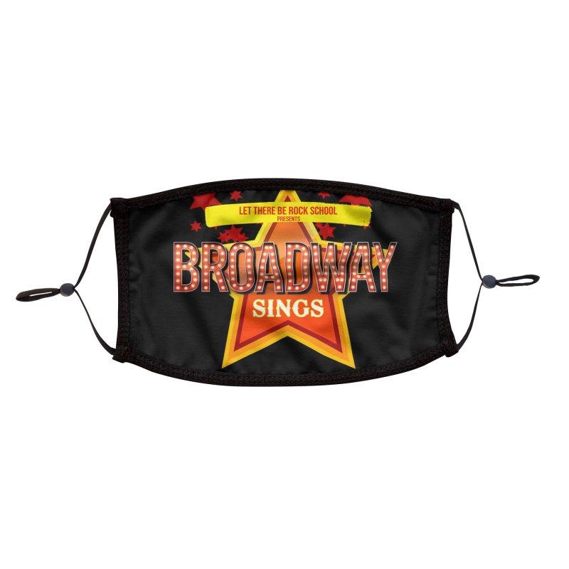 Broadway Sings! Accessories Face Mask by LetThereBeRock's Artist Shop