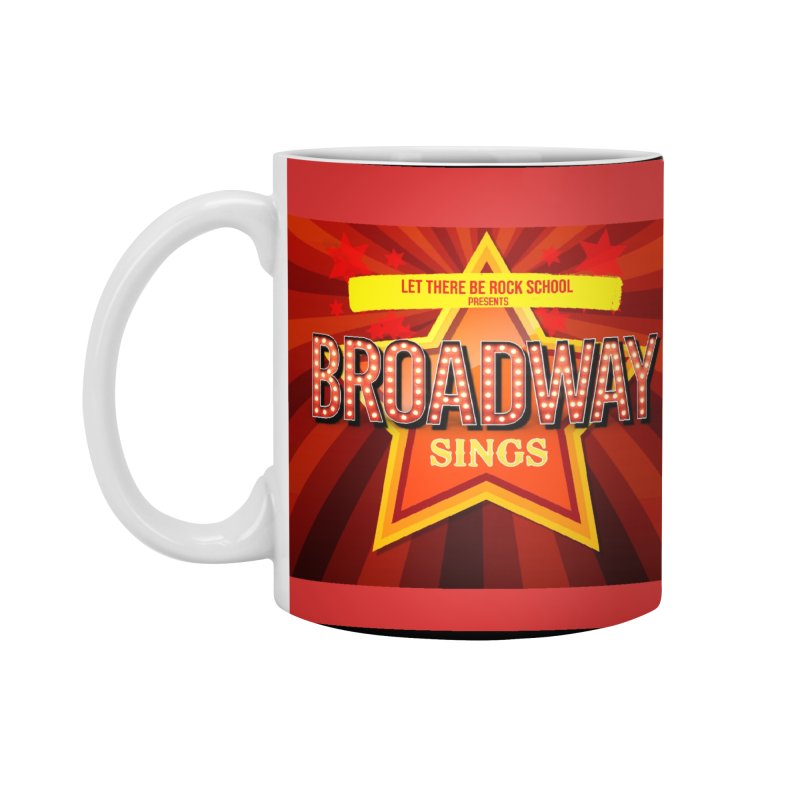 Broadway Sings! Accessories Standard Mug by LetThereBeRock's Artist Shop