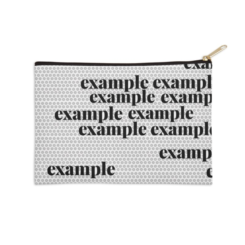 Example Accessories Zip Pouch by Lidflutters