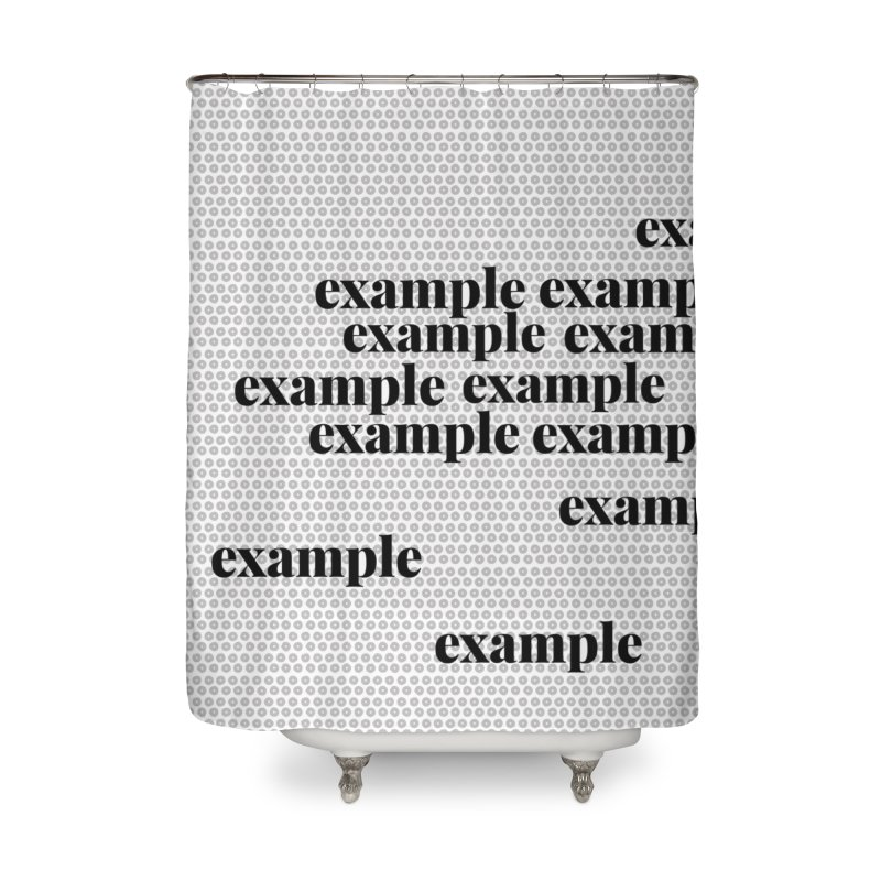 Example Home Shower Curtain by Lidflutters