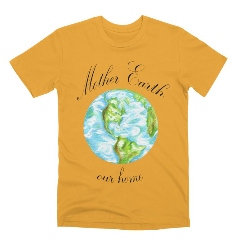 Mother Earth our home Men's T-Shirt by The Life of Curiosity Store
