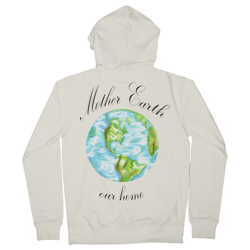 Mother Earth our home Men's French Terry Zip-Up Hoody by The Life of Curiosity Store