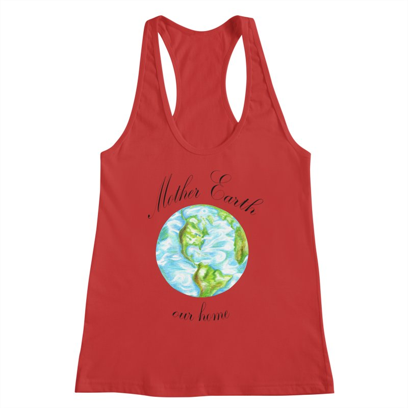 Mother Earth our home Women's Tank by The Life of Curiosity Store