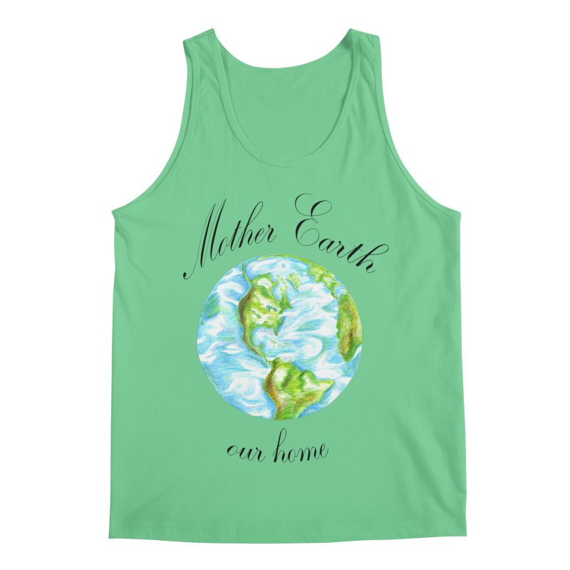 Mother Earth our home Men's Regular Tank by The Life of Curiosity Store