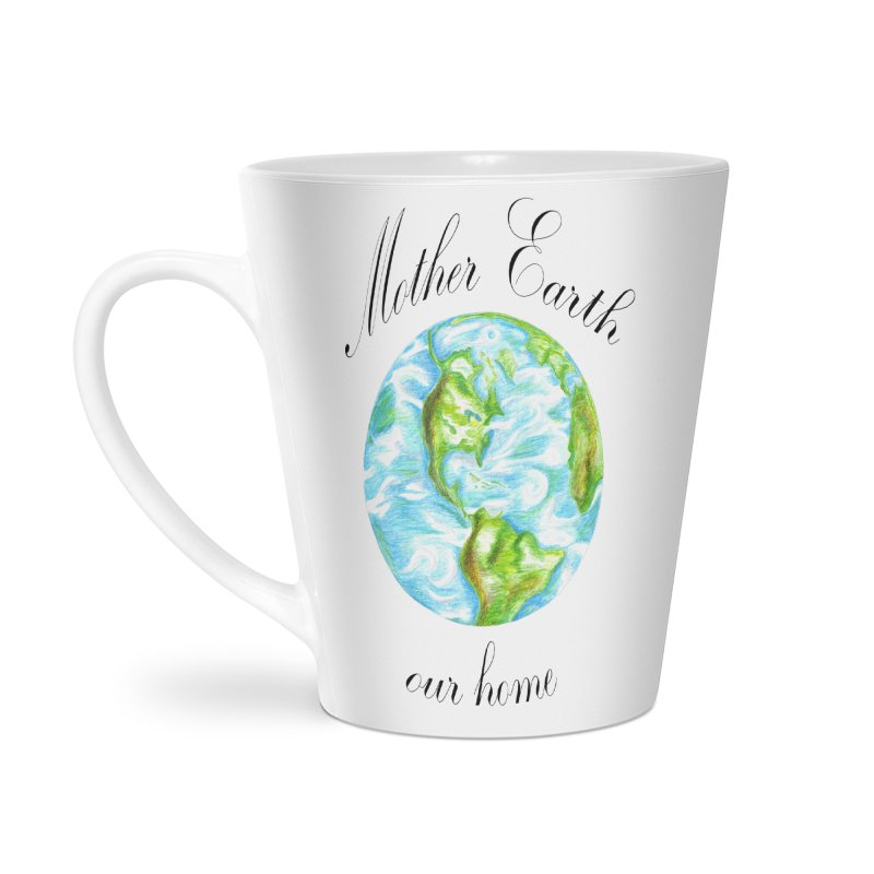 Mother Earth our home Accessories Latte Mug by The Life of Curiosity Store
