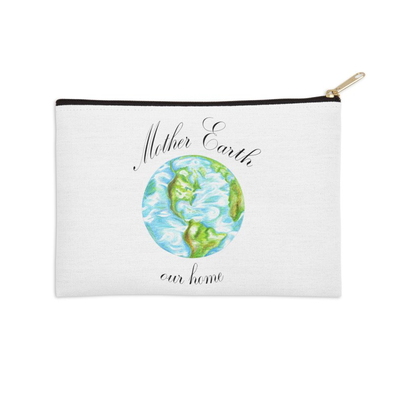 Mother Earth our home Accessories Zip Pouch by The Life of Curiosity Store