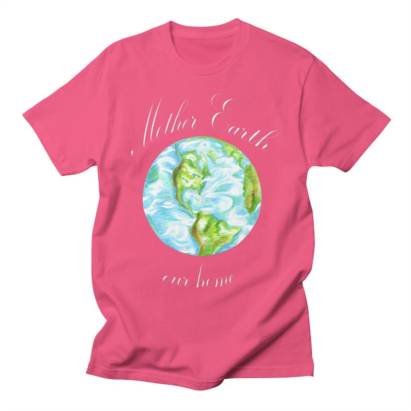 Mother Earth our home Women's T-Shirt by The Life of Curiosity Store