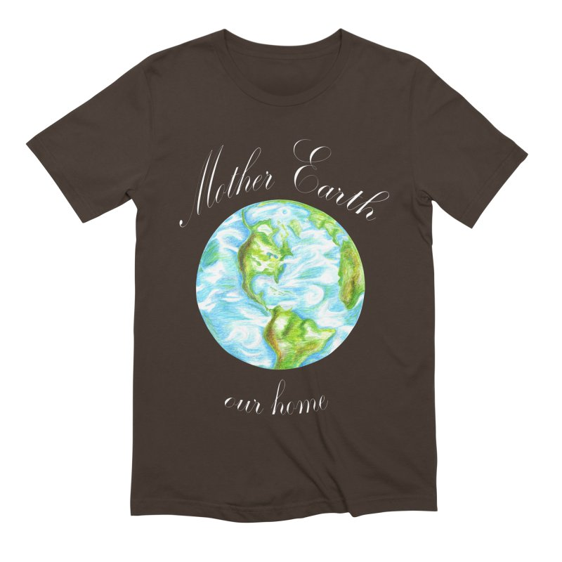 Mother Earth our home Men's Extra Soft T-Shirt by The Life of Curiosity Store