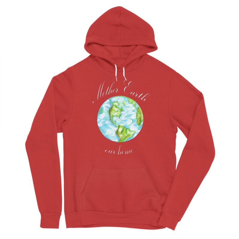 Mother Earth our home Men's Pullover Hoody by The Life of Curiosity Store