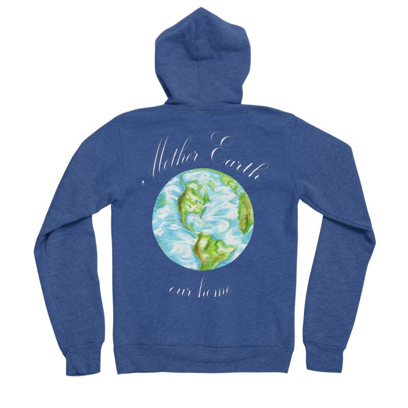 Mother Earth our home Men's Sponge Fleece Zip-Up Hoody by The Life of Curiosity Store